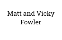Matt and Vicky Fowler
