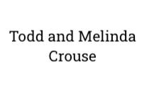 Todd and Melinda Crouse